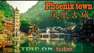 Fenghuang (Phoenix) China  city images : Trip on tube : China trip (中国) Episode 19 - Phoenix Old Town (凤凰古城) [HD]