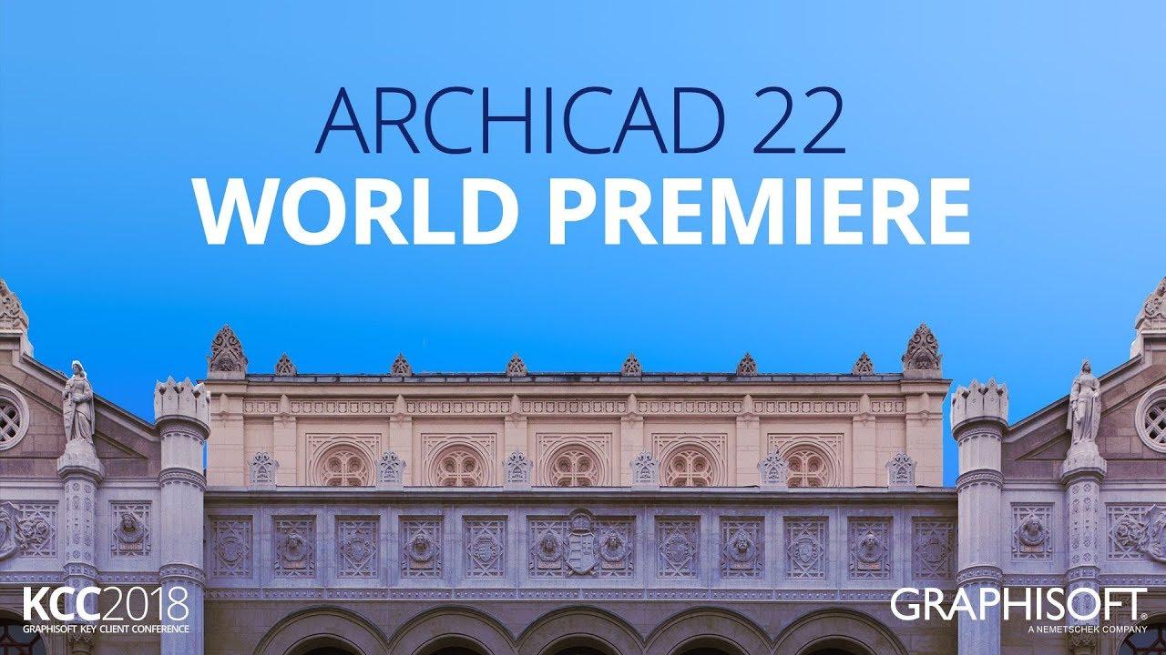 ARCHICAD 22 World Premiere - GRAPHISOFT KCC 2017