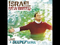 Israel & New Breed – I Know Who I Am