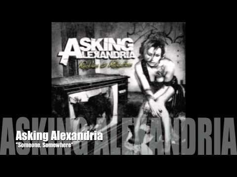 Asking Alexandria Someone Somewhere