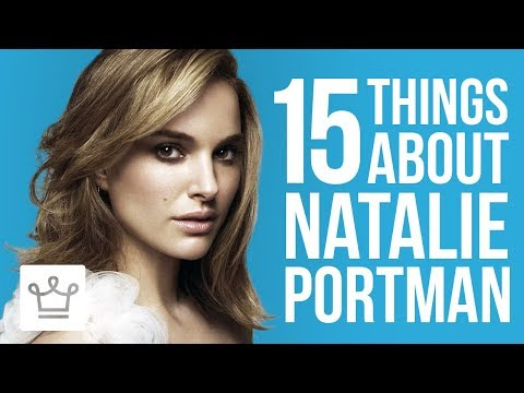 15 Things You Didn't Know About Natalie Portman