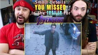 Small DETAILS You MISSED In The AVENGERS: ENDGAME TRAILER - REACTION & ANALYSIS!!!