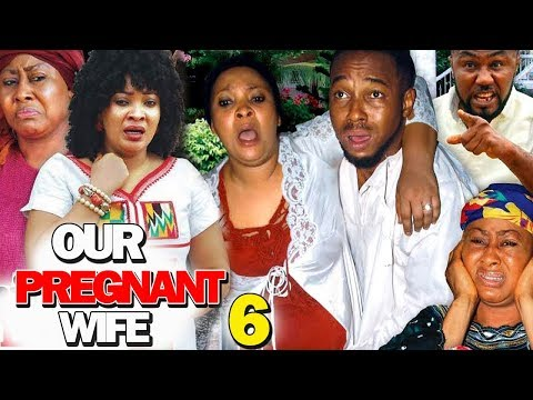 OUR PREGNANT WIFE SEASON 6 - (New Movie) 2019 Latest Nigerian Nollywood Movie Full HD