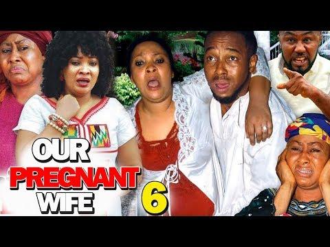 OUR PREGNANT WIFE SEASON 6 - (New Movie) 2019 Latest Nigerian Nollywood Movie Full HD