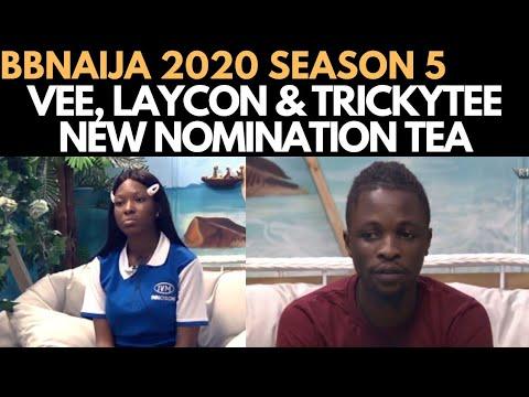 BBNAIJA 2020: VEE, LAYCON & TRICKYTEE SPECIAL DIARY SESSION NEW NOMINATION | KIDDWAYA'S FAVORITISM