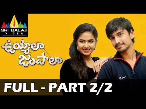 Uyyala Jampala Full Movie Part 2/2 | Raj Tarun, Avika Gor | Sri Balaji Video