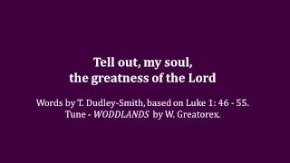 Tell Out My Soul The Greatness Of The Lord