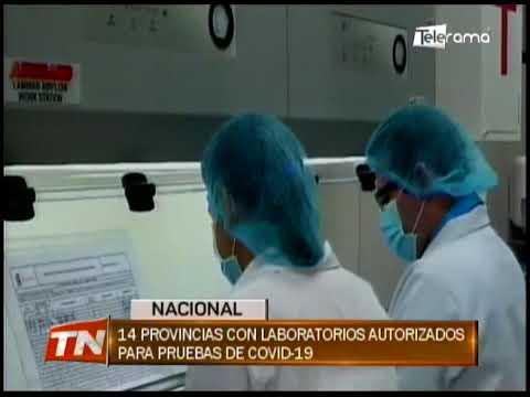 14 provincias con laboratorios autorizados para pruebas de covid-19
