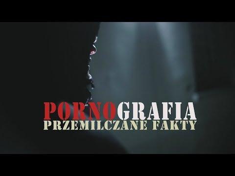 PORNOGRAFIA - Przemilczane FAKTY