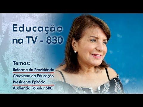 Reforma da Previdência / Caravana da Educação Presidente Epitácio / Audiência Popular SBC