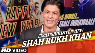 Exclusive: Shahrukh Khan Interview - Happy New Year