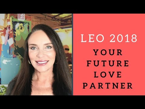 LEO 2018 Who Is Your Future Love Partner? With Amira 💍💍💖💖