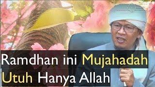 Download Video Kajian Marifatullah Aa Gym Ramadhan Ini Utuh Hanya Allah 10 Mei 2018 MP3 3GP MP4
