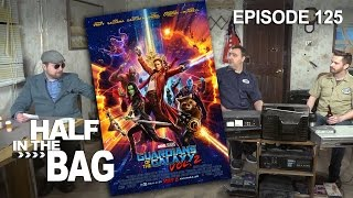 Video Half in the Bag Episode 125: Guardians of the Galaxy Vol. 2 MP3, 3GP, MP4, WEBM, AVI, FLV Oktober 2018