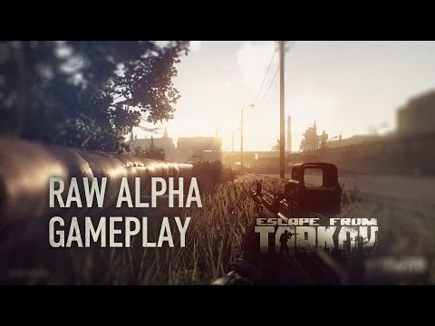 Escape from Tarkov — Raw Alpha gameplay footage