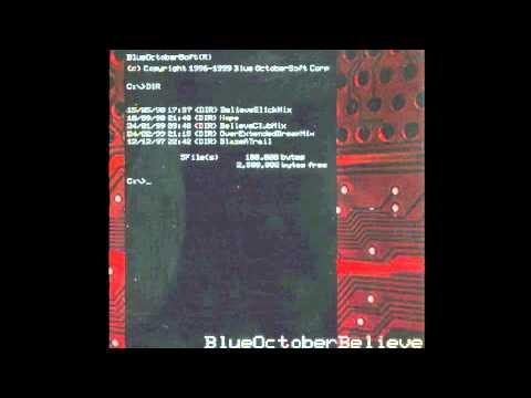 Tekst piosenki Blue October - Believe po polsku