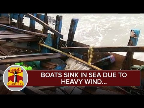 Boats-sink-in-Sea-at-Rameshwaram-due-to-Heavy-Wind--Thanthi-TV