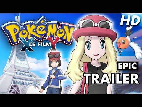 [EPIC TRAILER] Pokémon X et Y - LE FILM