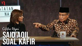Video Catatan Najwa bersama Said Aqil: Said Aqil Soal Kafir (Part 2) | Catatan Najwa MP3, 3GP, MP4, WEBM, AVI, FLV Maret 2019
