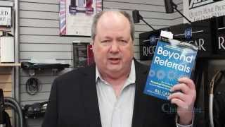 Beyond Referrals By Bill Cates. Book Review By Claude Whitacre