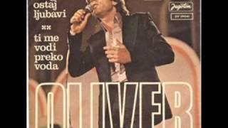 Oliver Dragojević - Nedostaješ mi ti