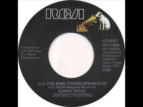 """Danny Wood """"All The Kind Young Strangers"""""""