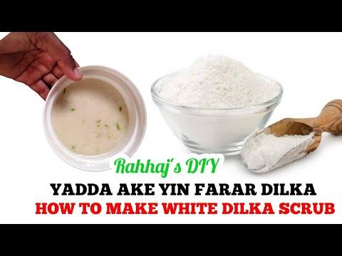 GYARAN  JIKI || HOW TO MAKE DILKA SCRUB || YADDA AKE FARAR DILKA ||