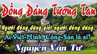 Đồng Đảng Tương Tàn - Nguyễn Văn Tư