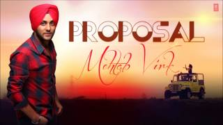 Proposal Full Song  Mehtab Virk Latest Punjabi Song 2013 | Panj-aab Vol. 1