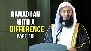 Ramadhan with a Difference - Day 16 - Zaid Ibn Harithah&Ammr Ibn Yasir (RA) - Mufti Menk