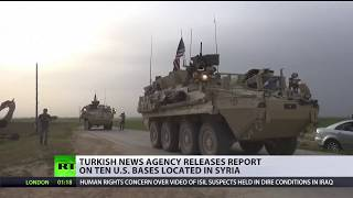 A Turkish state news agency has released a list of U.S. military bases in Northern Syria, as relations between the two NATO allies...