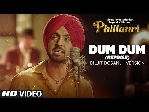 Dum Dum (Reprise) Diljit Dosanjh Version Video Son