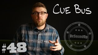Video #48 - The Cue Bus - Live Sound Basics MP3, 3GP, MP4, WEBM, AVI, FLV Desember 2018