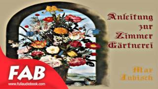 Anleitung zur Zimmer Gärtnerei by Max JUBISCH by Non-fiction, Crafts & Hobbies, Nature Audiobook