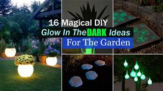 Nonton 16 Magical Diy Glow In The Dark Ideas For The Garden Film Subtitle Indonesia Streaming Movie Download