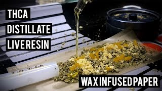 THCA & DISTILLATE IN A LIVE RESIN INFUSED ROLLIN PAPER!!! by HighRise TV