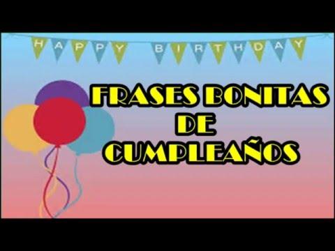 Frases Bonitas De Cumpleaños, Frases De Cumpleaños Para Alguien Especial