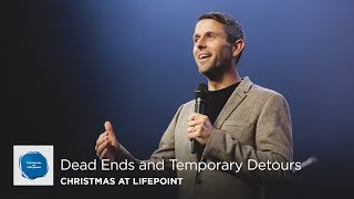 Dead Ends and Temporary Detours | Pastor Daniel Floyd