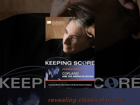 Keeping Score: Copland and the American Sound