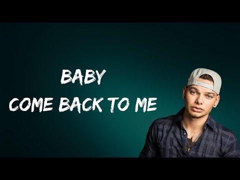 Kane Brown - Baby Come Back To Me (Lyrics)