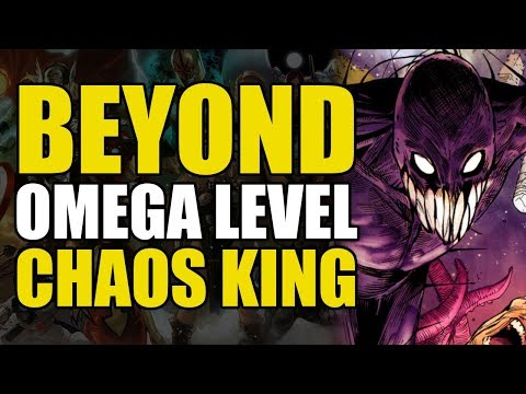 Omega/beyond Omega Level: The Chaos King