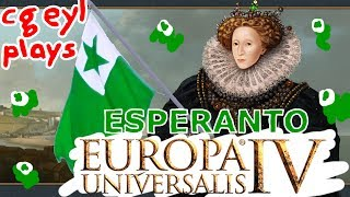 I play EU4 as Esperantejo and try to spread esperanto culture across the world. Watch as I deftly take on the great powers of europe and do some other fun shit.