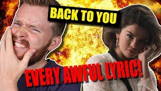 "Video Every Awful Lyric in ""Back to You"" by Selena Gomez MP3, 3GP, MP4, WEBM, AVI, FLV Juni 2018"