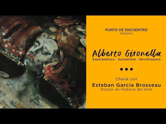 Alberto Gironella: esperpéntico, surrealista, novohispano