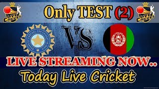 Live : IND vs AFG, Only Test, Day 2    Live Score And Commentary    Afghanistan tour of India, 2018