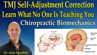 Video TMJ Self-Adjustment Correction! Learn What No One Is Teaching You - Dr Mandell MP3, 3GP, MP4, WEBM, AVI, FLV Maret 2019