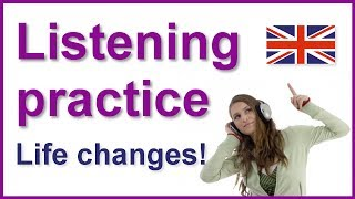 Life Changes, English listening practice with subtitles