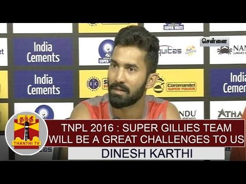 TNPL--Chepauk-Super-Gillies-Team-will-be-a-great-challenge-to-us--Dinesh-Karthik-TUTI-Patriots