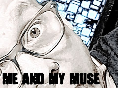 Me And My Muse: Episode 13