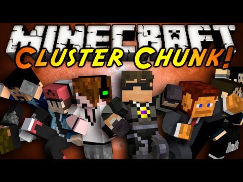 Minecraft: CLUSTERCHUNK! /w Sky and Friends!
